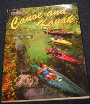 Canoe and Kayak trail Guide for Florida